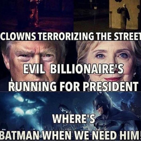 «Клоуны терроризируют улицы, а злые миллиардеры выдвигают себя на пост президента»