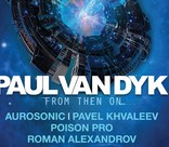 Paul Van Dyk представит новый альбом From Then On в Москве